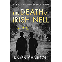 The Death of Irish Nell: A Detective Lavender Short Story (The Detective Lavender Mysteries) (English Edition)