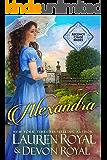 Alexandra: A Sweet Regency Romance (Regency Chase Brides Book 1)
