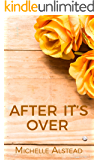 After It's Over (The After Series Book 1)