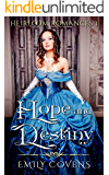 Hope and Destiny: A Very Victorian Romance (Heirloom Book 1)