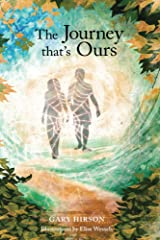 The Journey that's Ours Kindle Edition