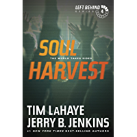 Soul Harvest (Left Behind, No. 4) (English Edition)