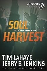 Soul Harvest (Left Behind, No. 4) Kindle Edition