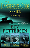 DANGEROUS ODDS SERIES (Romantic Mystery Boxset, Books 1-3)