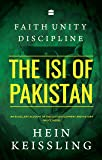 Faith, Unity, Discipline: The ISI of Pakistan