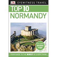 Top 10 Normandy (DK Eyewitness Travel Guide)