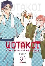 Wotakoi: O Amor É Dificíl Para Otakus Vol. 6