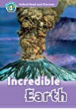 Incredible Earth (Oxford Read and Discover Level 4) (English Edition)