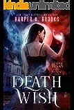 Death Wish (Reaper Reborn Book 1)