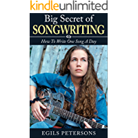 BIG SECRET OF SONGWRITING: How To Write One Song a Day book cover
