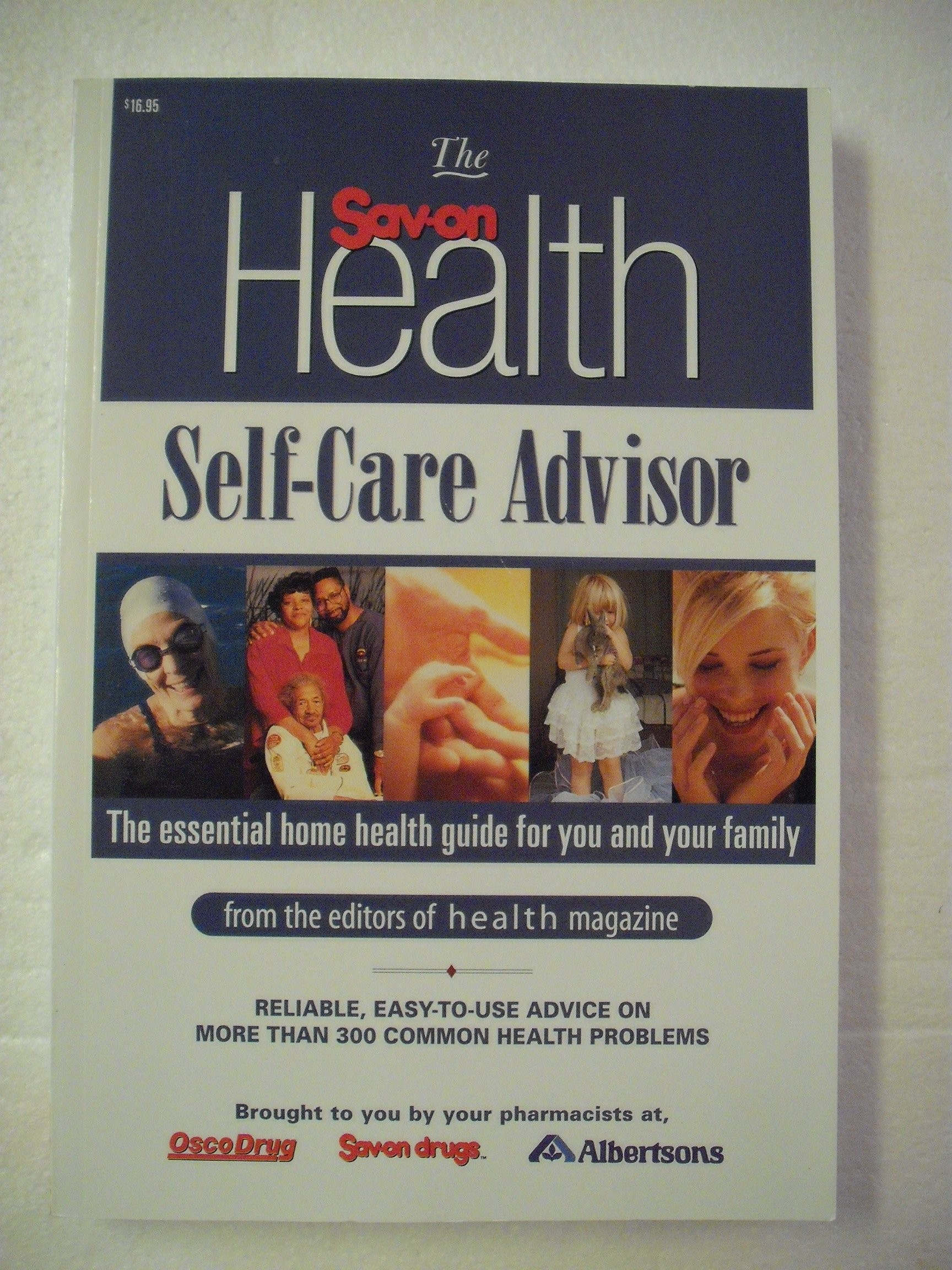 The Sav-On Health Self-Care Advisor : The Essential Home Health Guide for You and Your Family ebook