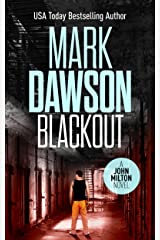 Blackout - John Milton #10 (John Milton Thrillers) Kindle Edition