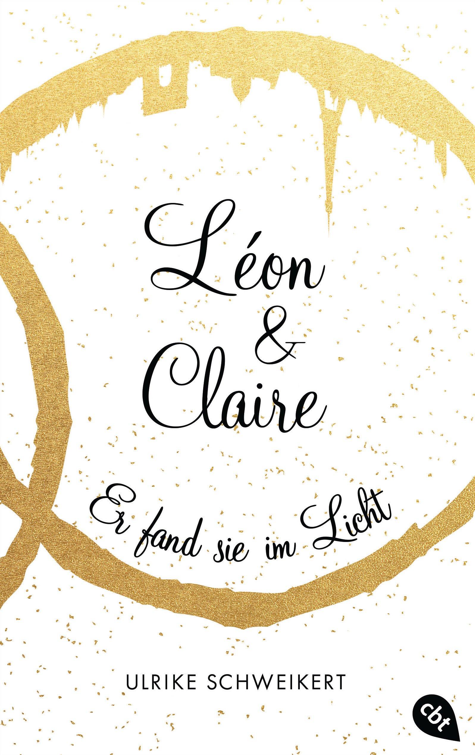 Léon & Claire: Er fand sie im Licht (Die Léon & Claire-Reihe, Band 2)