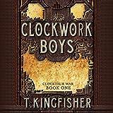 Clockwork Boys: Clocktaur War, Book 1