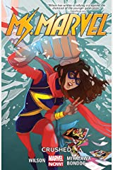 Ms. Marvel Vol. 3: Crushed (Ms. Marvel Series) Kindle Edition