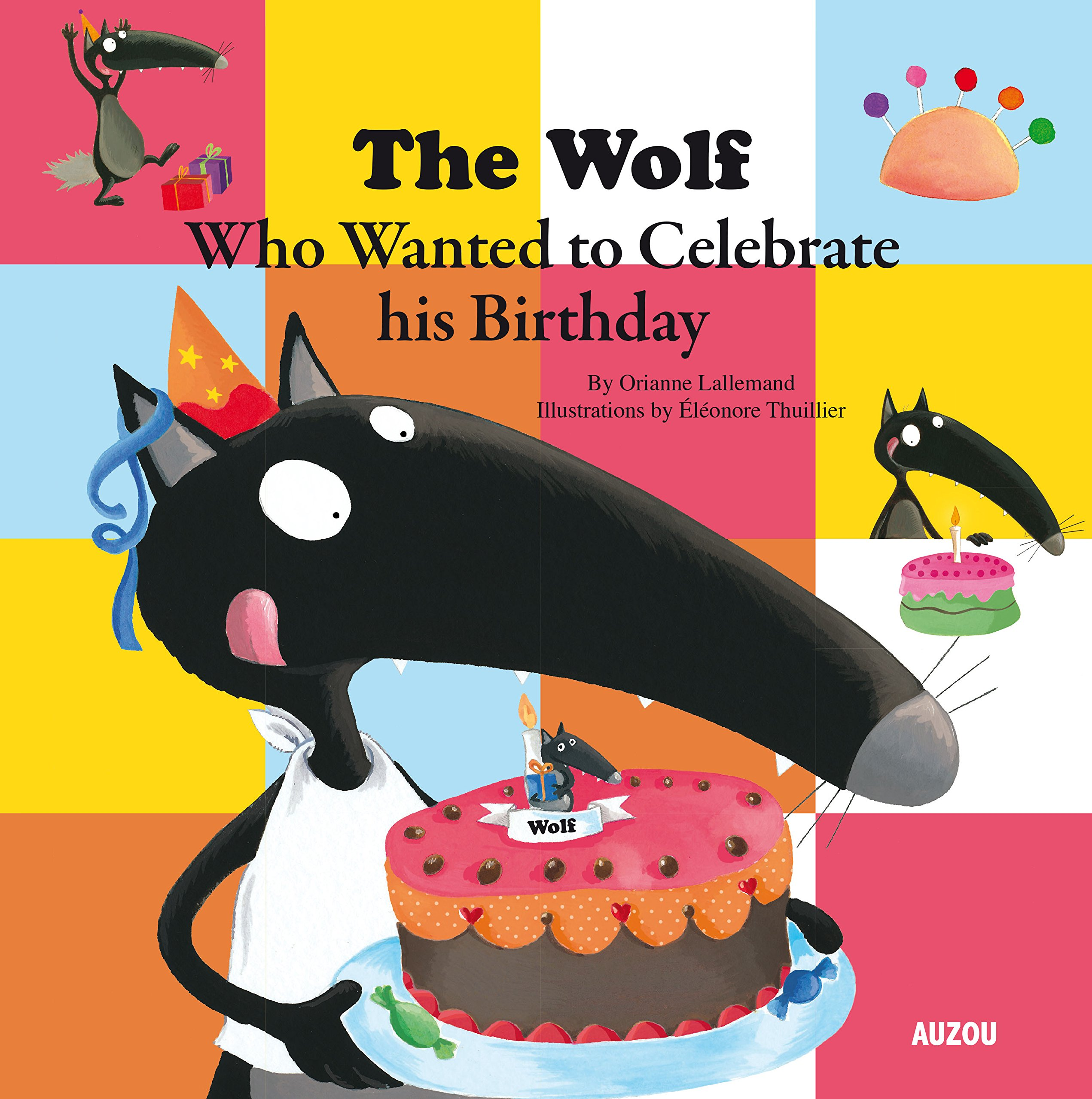 The Wolf Who Celebrated his Birthday ebook