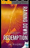 Raining Down Redemption (Raining Down Series Book 2)