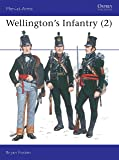 Wellington's Infantry (Men at Arms Series, 119)