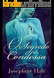 O Segredo da Condessa (Duologia Segredos Livro 1)