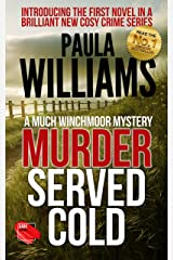Murder Served Cold (The Much Winchmoor Mysteries Book 1) Kindle Edition