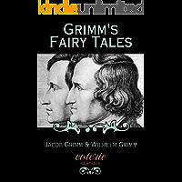 Grimm's Fairy Tales (Coterie Classics)