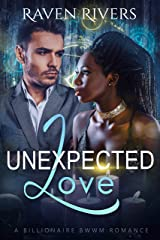 Unexpected Love: A BWWM Billionaire Romance Kindle Edition