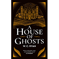 A House of Ghosts: A gripping murder mystery set in a haunted house