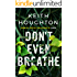 Don't Even Breathe (Maggie Novak Thriller Book 1)