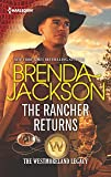 The Rancher Returns (Harlequin Desire)