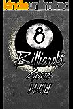 Billiards Gone Wild