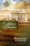 A Hero's Promise (Free Short Story) (Culper Ring)