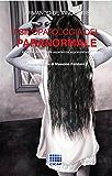 Psicopatologia del paranormale: Indagine clinica sulle esperienze soprannaturali: 15 (I Quaderni del CICAP)