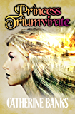 Princess Triumvirate (Pirate Princess Book 2)