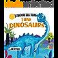 I Like Dinosaurs: I can Read Books Level 1 (I Can Read Kids Books Book 5)