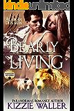 Bearly Living (Foxhollow Den Book 1)