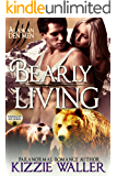 Bearly Living (Foxhollow Den Book 1)