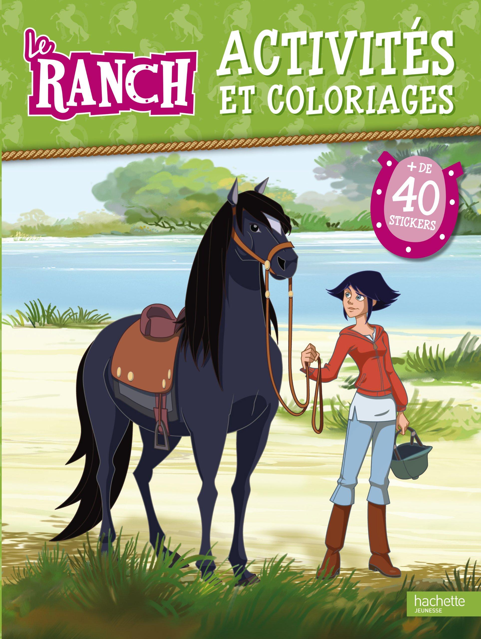 Coloriage De Cheval Du Ranch.Le Ranch Activites Et Coloriages Amazon Fr Hachette Jeunesse Livres