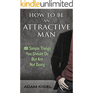 How to Be an Attractive Man