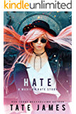 HATE: A Madison Kate Story