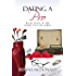 Dating A Pro: A Novel (Never Too Late Book 7)