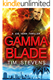 Gamma Blade (Joe Venn Crime Action Thriller Series Book 6)
