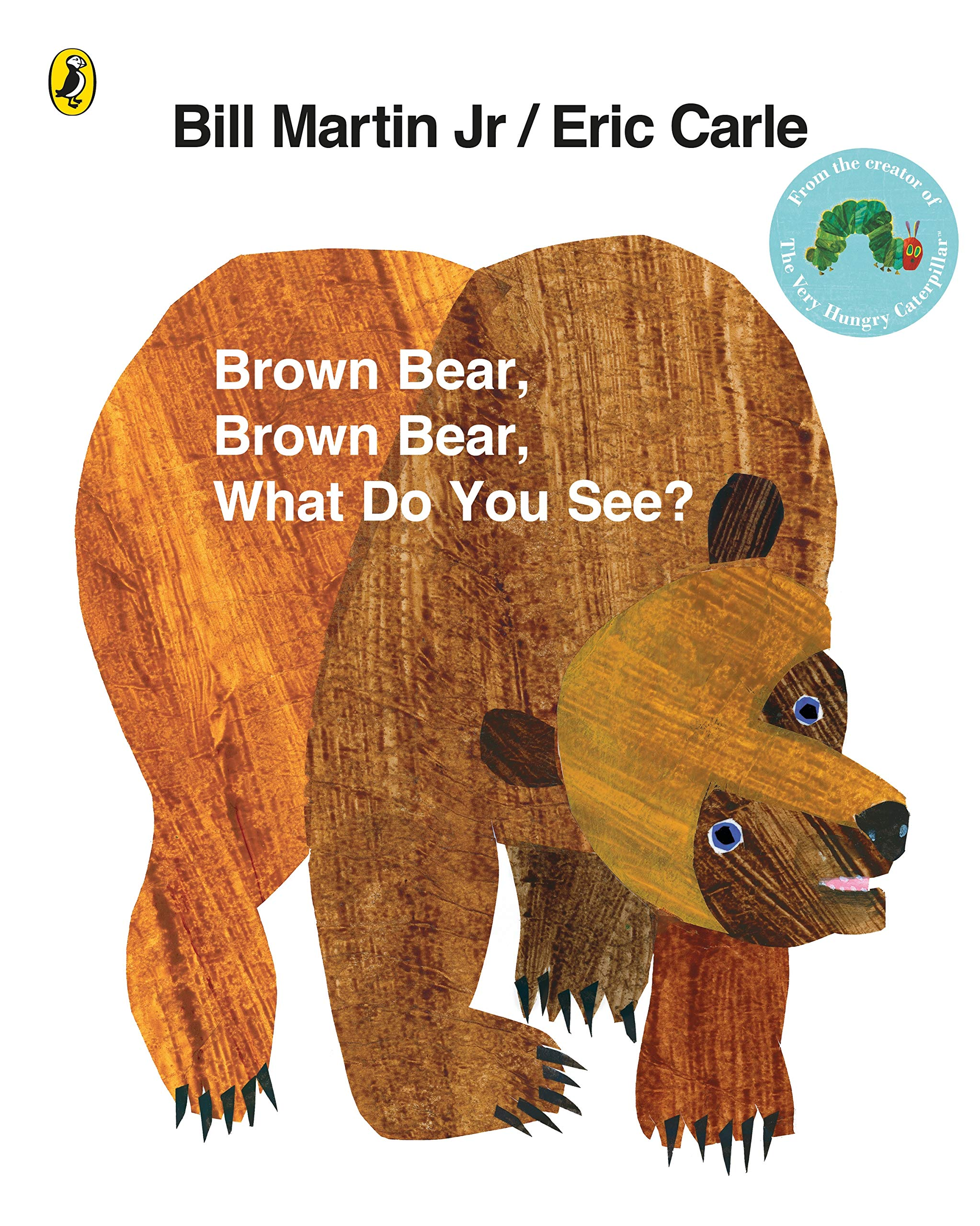 Brown Bear, Brown Bear, What Do You See?: Amazon.co.uk: Carle, Eric: Books