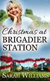 Christmas at Brigadier Station: An Outback Christmas Novella (Brigadier Station series Book 5)