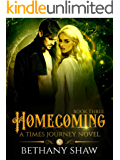 Homecoming (A Times Journey Novel Book 3)