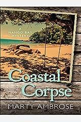 Coastal Corpse (A Mango Bay Mystery)