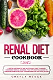 Renal Diet Cookbook: A Special Informative and