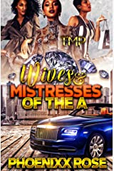 Wives & Mistresses of The A Kindle Edition