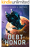 Debt of Honor (The Embers of War Book 1)