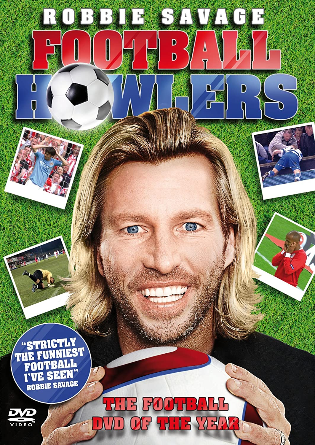 Robbie Savage Football Howlers Dvd Amazon Co Uk Unknown Actor Dvd Blu Ray