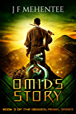 Omid's Story: Book 3 of the Dragon Pearl Series